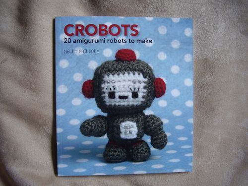 CROBOTS Book by Nelly Pailloux