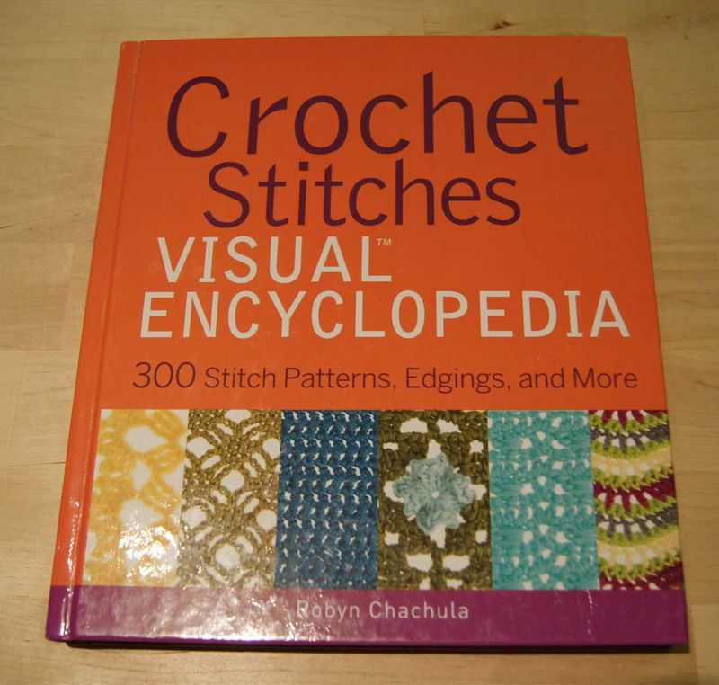 Crochet Stitches Visual Encyclopedia by Robyn Chachula web