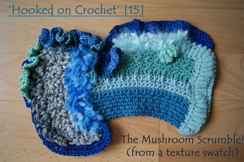 Hooked on Crochet Day 15 mushroom scrumble from texture swatch web